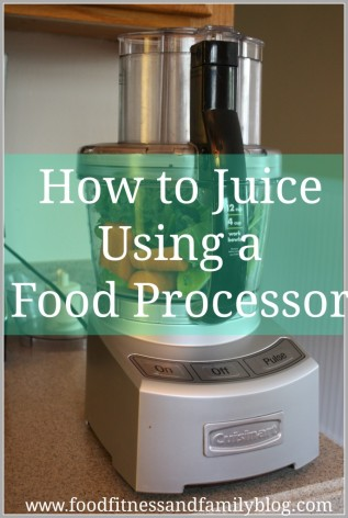 How-To-Juice-Using-a-Food-Processor-Graphic-687x1024